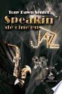 Speakin' de cine en Jazz