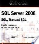SQL Server 2008 - SQL, Transact SQL