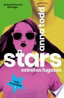 Stars. Estrellas fugaces