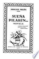Sueña, Pilarín--