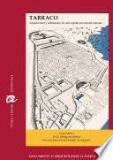 TARRACO. Arquitectura y urbanismo de una capital provincial romana