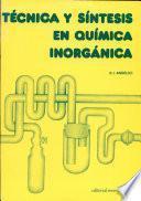 Técnica y síntesis en química inorgánica
