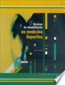 TÉCNICAS DE REHABILITACIÓN EN MEDICINA DEPORTIVA