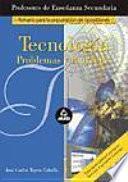 Tecnologia, problemas y proyectos. Cuerpo de profesores de enseñanza secundaria.