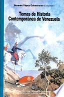 Temas de historia contemporánea de Venezuela