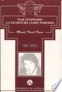 Tom Stoppard: La escritura como parodia