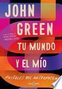 Tu Mundo y el MíO. Postales Del Antropoceno / the Anthropocene Reviewed