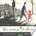 Un Camino de Flores