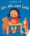 UN Dia Con Lulu