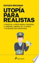 Utopía para realistas