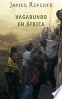 Vagabundo en África (Trilogía de África 2)