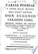 Varias poesías y entre ellas muchas del... señor... Eugenio Gerardo Lobo... : Tomo II.