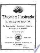 Yucatan ilustrado, el estado de Yucatan
