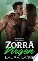 Zorra Virgen: Un Tipo Duro Para Una Princesa de la Mafia